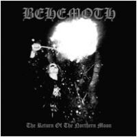 BEHEMOTH - The Return Of The Northern Moon [Re-Release] (DIGI)