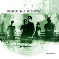 BEHIND THE SCENERY - Rétroviseur (CD)