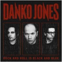 DANKO JONES - Rock And Roll Is Black And Blue [Ltd.Digi] (DIGI)