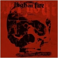HIGH ON FIRE - Spitting Fire Live Vol.2 (CD)