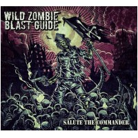 WILD ZOMBIE BLAST GUIDE - Salute The Commander (DIGI)