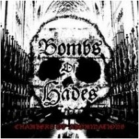 BOMBS OF HADES - Chambers Of Abominations (LP)