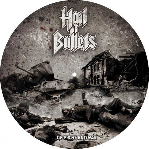 HAIL-OF-BULLETS-Of-Frost-And-War-PICDISC