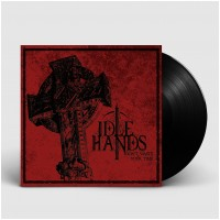 IDLE HANDS - Don't Waste Your Time [BLACK] (LP)