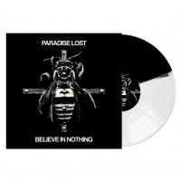PARADISE LOST - Believe in nothing [BLACK/WHITE] (LP)