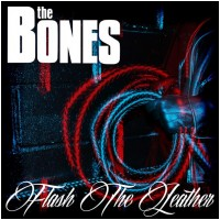 THE BONES - Flash The Leather [BLACK LP+CD] (LP)